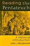 Reading the Pentateuch: A Historical Introduction