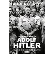 The Charisma of Adolf Hitler