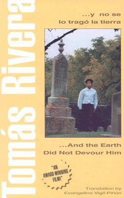 ... y no se lo tragó la tierra ... and the Earth Did Not Devour Him