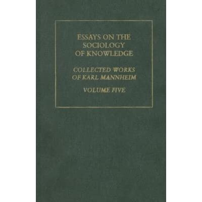 essays on the sociology of knowledge