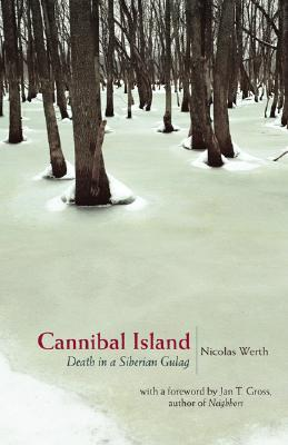 Cannibal Island by Jan Tomasz Gross