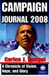 Campaign Journal 2008: A Chronicle of Vision, Hope, and Glory