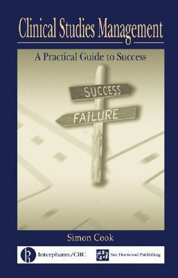 Clinical Studies Management A Practical
