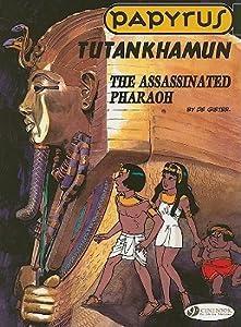 Tutankhamun, The Assassinated Pharaoh (Papyrus, #17)