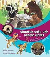 Cheetah Cubs and Beetle Grubs: The Wacky Ways We Name Young Animals