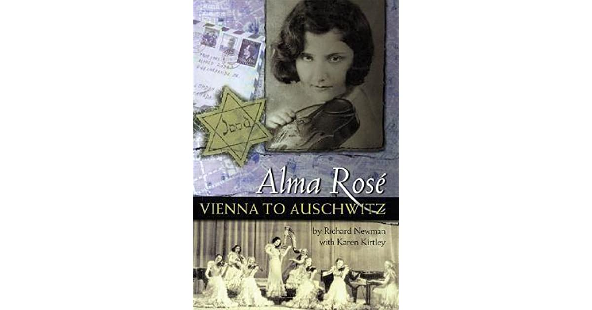 Alma rose vienna to auschwitz by richard newman fandeluxe Gallery