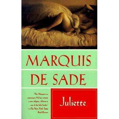 Juliette by Marquis de Sade — Reviews, Discussion
