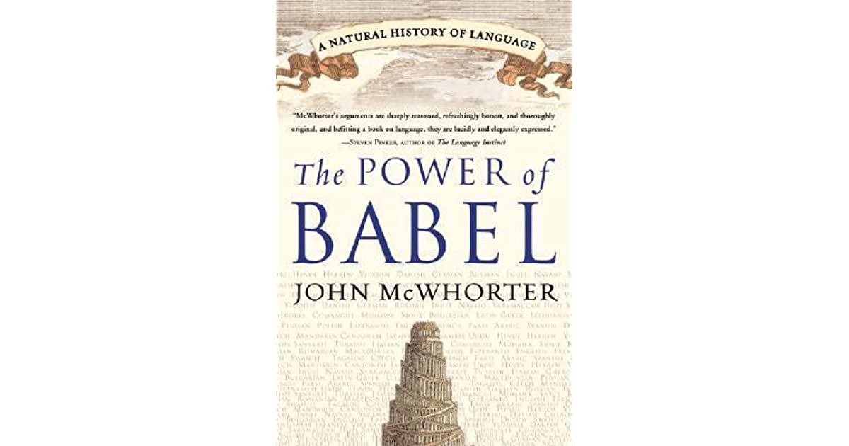 The power of babel a natural history of language by john h mcwhorter fandeluxe Images