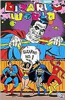 Bizarro World (Bizarro Comics, #2)