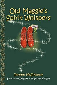Old Maggie's Spirit Whispers