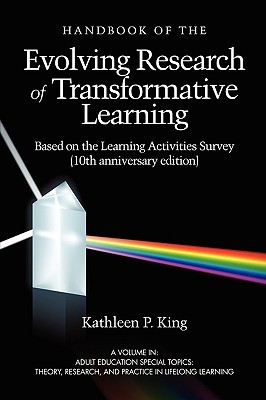 Handbook of the Evolving Research of Transformative Learning Based on the Learning Activities Survey