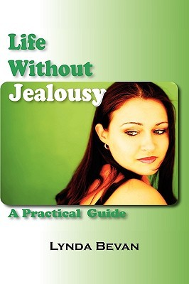 Life Without Jealousy by Lynda Bevan