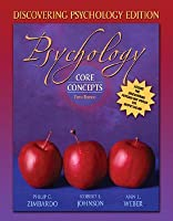 Psychology: Core Concepts, Discovering Psychology Edition [with MyPsychLab]