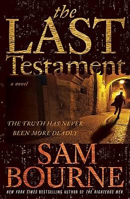 Read The Last Testament Maggie Costello 1 By Sam Bourne