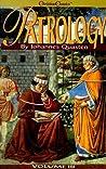 Patrology, Vol 3: The Golden Age of Greek Patristic Literature