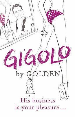 Gigolo by Greg Golden