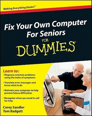 Fix Your Own Computer for Seniors for Dummies (ISBN - 0470500875)