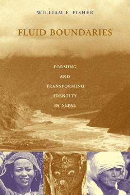 Fluid Boundaries Forming and Transforming Identity in Nepal