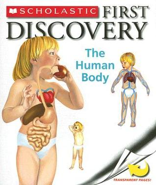 The Human Body A First Discovery Book