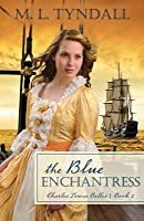 The Blue Enchantress (Charles Towne Belles, #2)