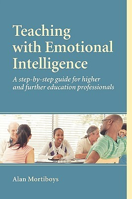 Teaching with emotional intelligence
