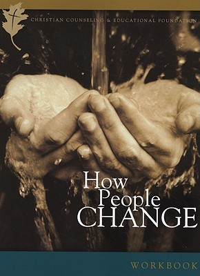 How People Change Participant Workbook by Timothy S. Lane