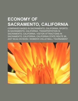 Economy of Sacramento, California: Companies Based in Sacramento, California, Sports in Sacramento, California, Transportation in Sacramento