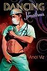 Dancing for Jonathan by Anel Viz
