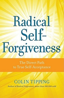 Radical-Self-Forgiveness-The-Direct-Path-to-True-Self-Acceptance