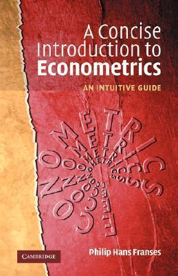 A Concise Introduction to Econometrics Repost