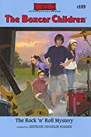 The Rock 'n' Roll Mystery (The Boxcar Children, #109)
