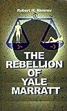 The Rebellion of Yale Marrat