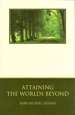 Attaining-the-Worlds-Beyond