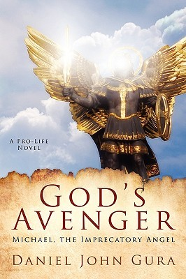 God's Avenger by Daniel John Gura