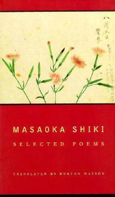 Masaoka Shiki: Selected Poems