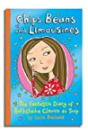 Chips, Beans and Limousines: The Fantastic Diary of Bathsheba Clarice de Trop! (The Diaries of Bathsheba Clarice de Trop, #1)