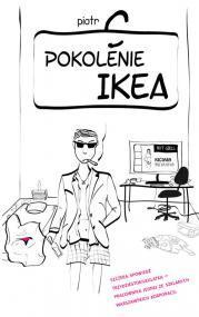 Pokolenie Ikea (Pokolenie Ikea, #1)