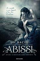 Un bacio dagli abissi (Lies Beneath, #1)