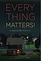 Everything Matters!