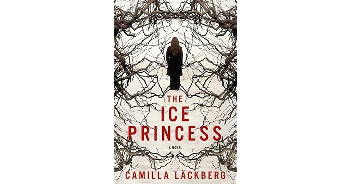 The Ice Princess (Patrik Hedström, #1) by Camilla Läckberg