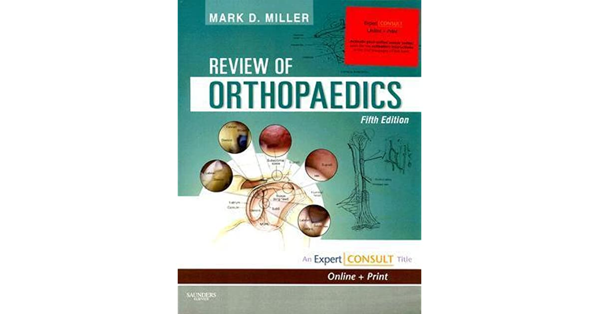 Review Of Orthopaedics Expert Consult Online And Print By