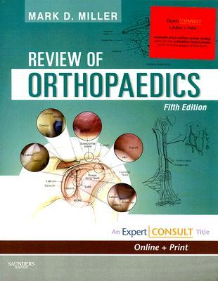 Review Of Orthopaedics Expert Consult Online And Print By Mark D Miller