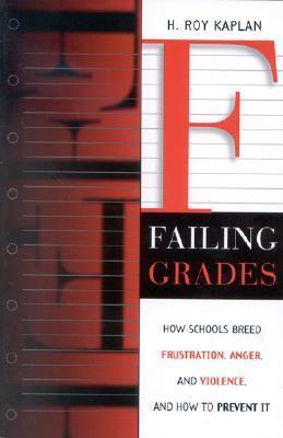 Failing Grades How Schools Breed