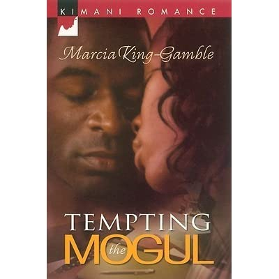 Tempting The Mogul By Marcia King Gamble