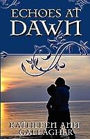 Echoes at Dawn