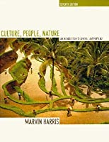 Culture, People, Nature: An Introduction to General Anthropology