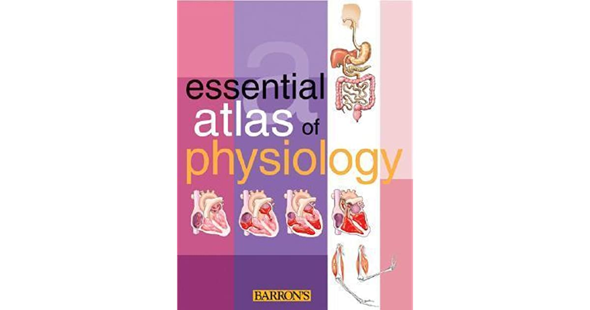 Essential Atlas of Physiology by Adolfo Cassan