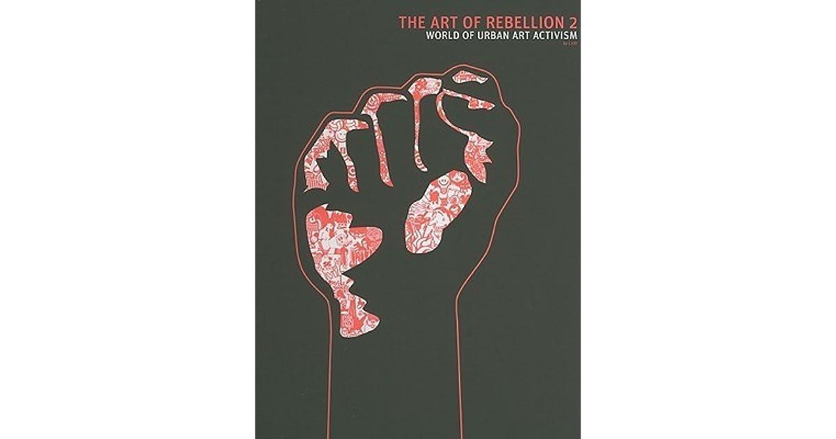 The art of rebellion 2 the world of urban art activism by christian the art of rebellion 2 the world of urban art activism by christian hundertmark thecheapjerseys Gallery