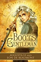 Boots for the Gentleman (Steamcraft & Sorcery, #1)