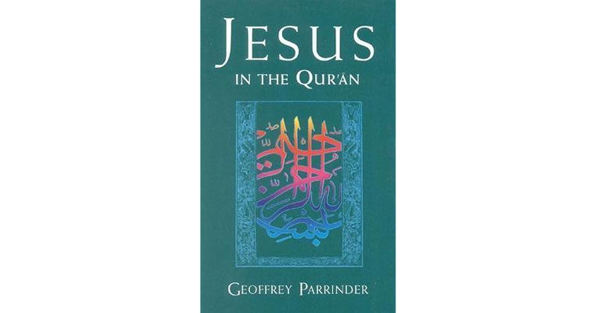 Jesus in the Quran by Edward Geoffrey Parrinder